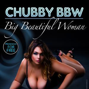 CHUBBY - BBW Party Vol 2